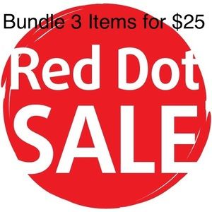 BUNDLE 3 RED DOT ITEMS FOR $25